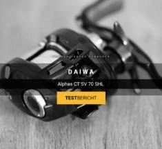 Daiwa Alphas CT SV 70 SHL – Die perfekte L/ML Baitcaster?